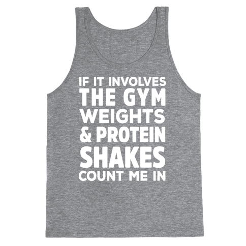 If It Involves The Gym Count Me In Tank Top