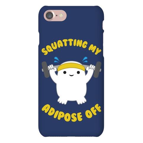 Squatting My Adipose Off Phone Case