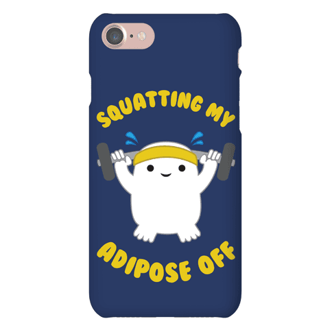 Squatting My Adipose Off Phone Case