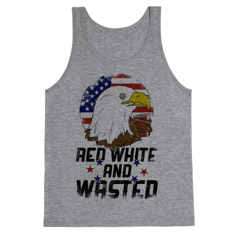 Red, White, And Wasted Tank Top