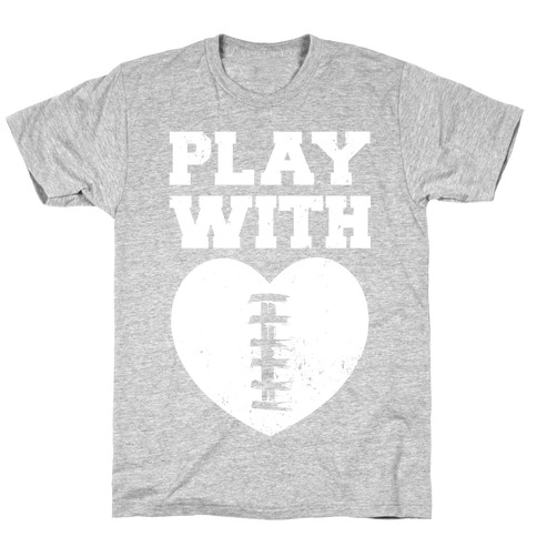 Play With Heart (Football) Mens T-Shirt