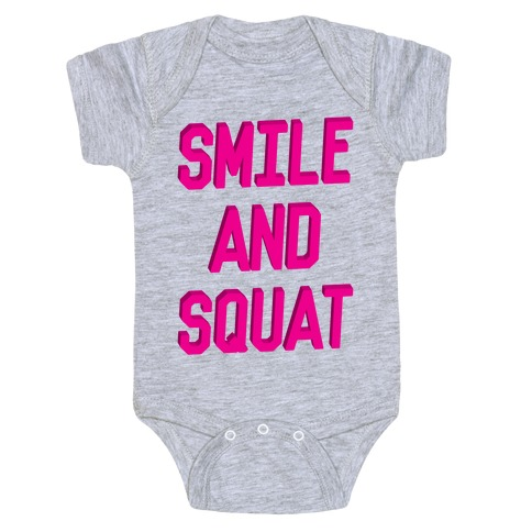 Smile And Squat Baby Onesy
