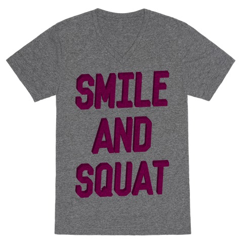 Smile And Squat V-Neck Tee Shirt