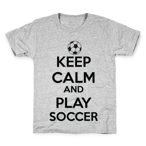 Play Soccer Kids T-Shirt