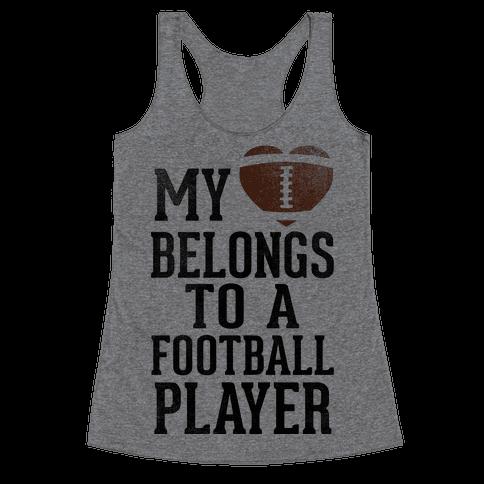 My Heart Belongs to a Football Player (Baseball Tee) Racerback Tank Top
