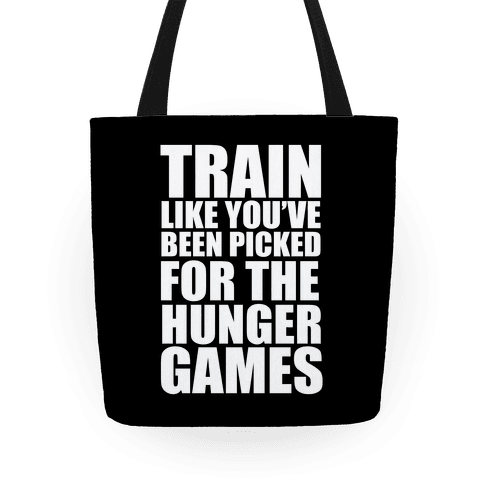 Train for the Hunger Games Tote