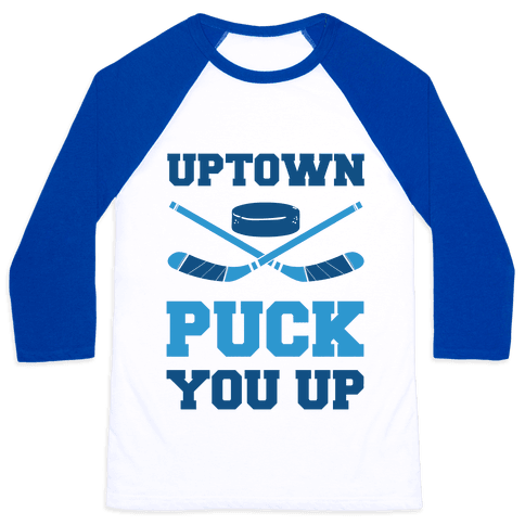 Uptown Puck You Up
