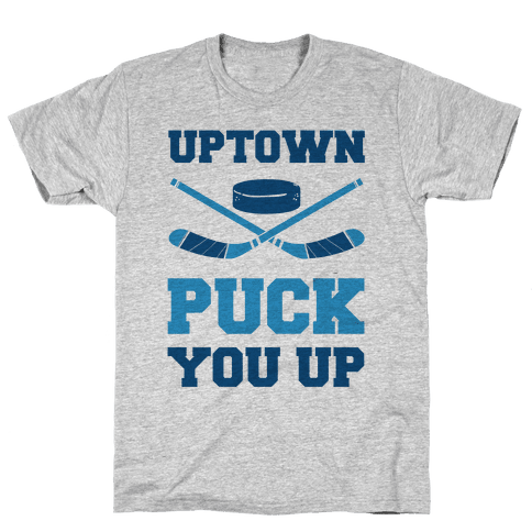 Uptown Puck You Up Mens T-Shirt