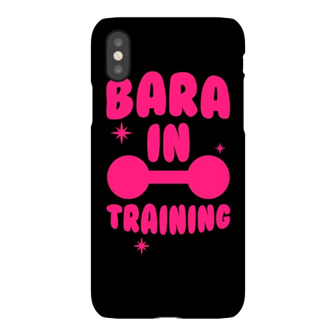 Bara In Training Phone Case