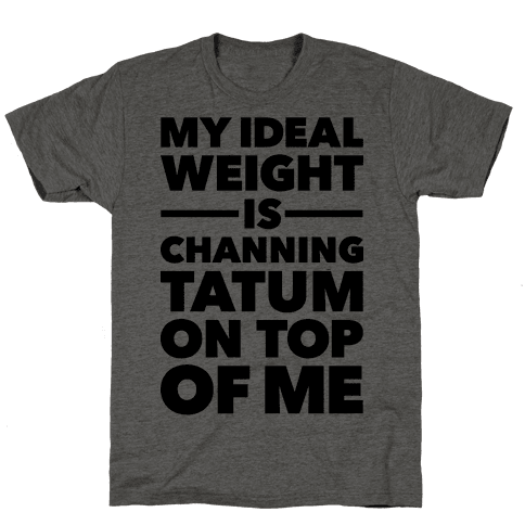 Ideal Weight (Channing Tatum)