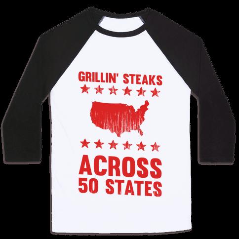 Grillin' Steaks Across 50 States Baseball Tee
