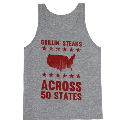 Grillin' Steaks Across 50 States Tank Top