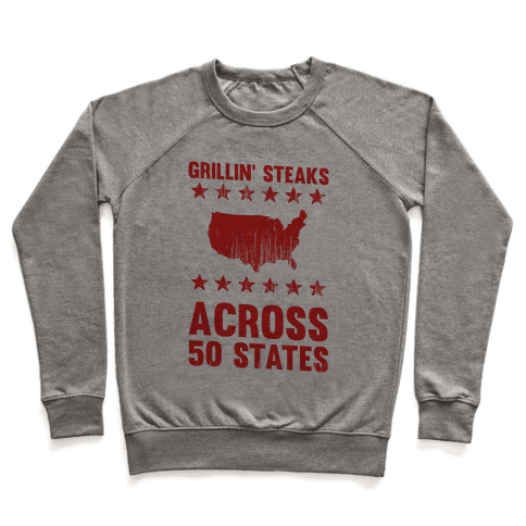 Grillin' Steaks Across 50 States Pullover