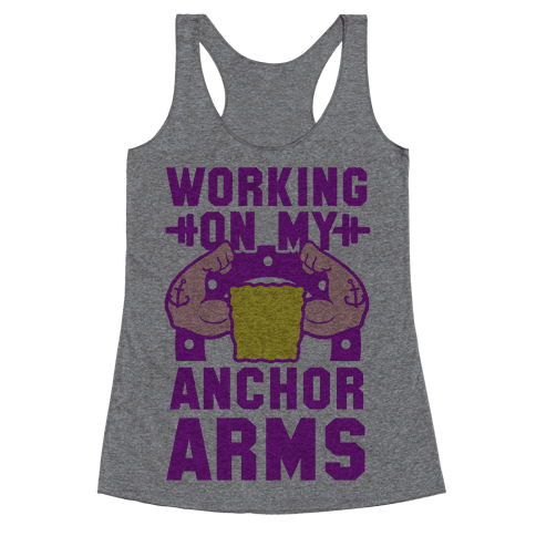 Working on My Anchor Arms Racerback Tank Top