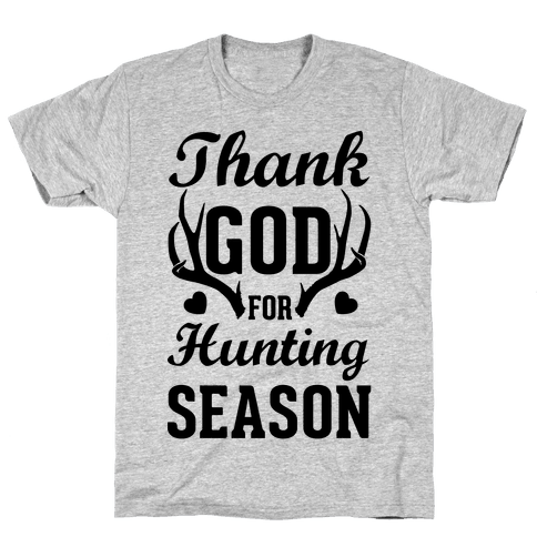 Thank God For Hunting Season Mens T-Shirt