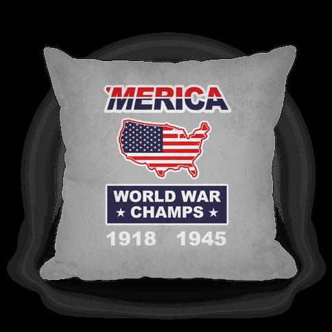 Merica World War Champs Pillow