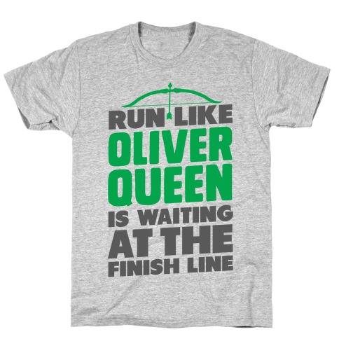 Run Like Oliver Queen is Waiting T-Shirt
