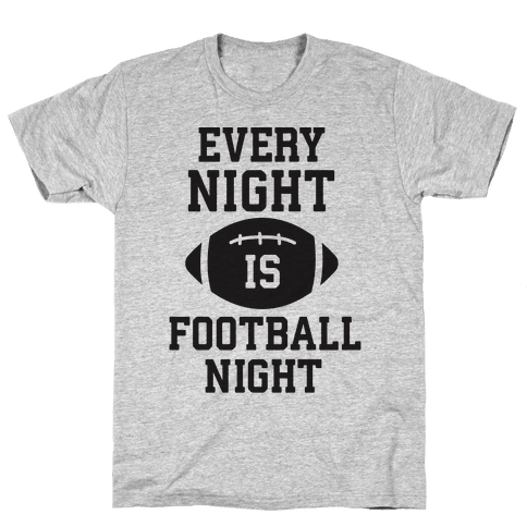 Every Night Is Football Night Mens T-Shirt