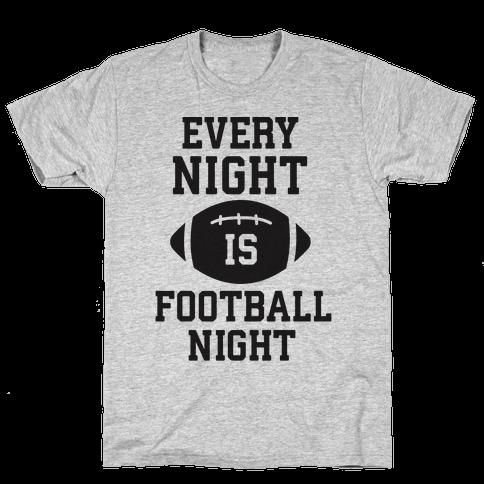Every Night Is Football Night Mens T-Shirt