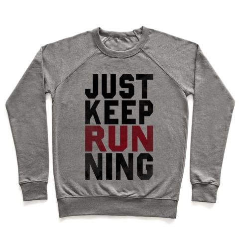 Just Keep Running Pullover