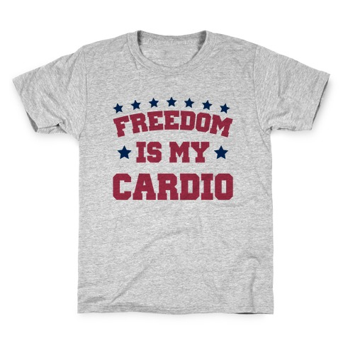 Freedom Is My Cardio Kids T-Shirt