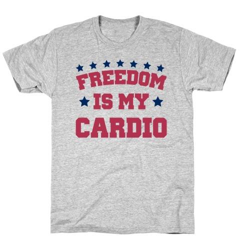 Freedom Is My Cardio Mens/Unisex T-Shirt