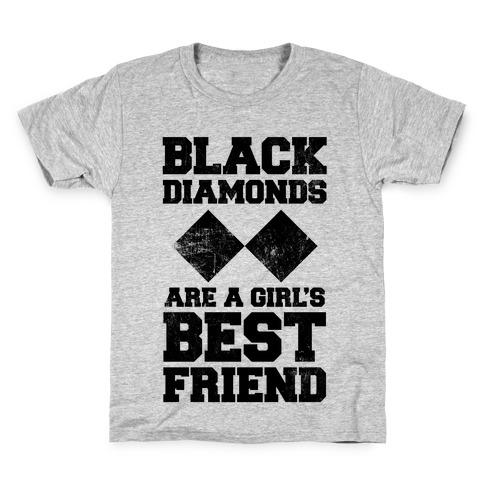 Black Diamonds Are A Girl's Best Friend Kids T-Shirt