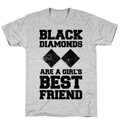 Black Diamonds Are A Girl's Best Friend Mens/Unisex T-Shirt
