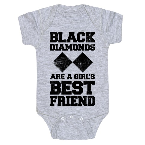 Black Diamonds Are A Girl's Best Friend Baby Onesy