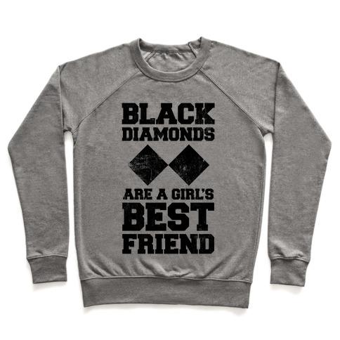 Black Diamonds Are A Girl's Best Friend Pullover