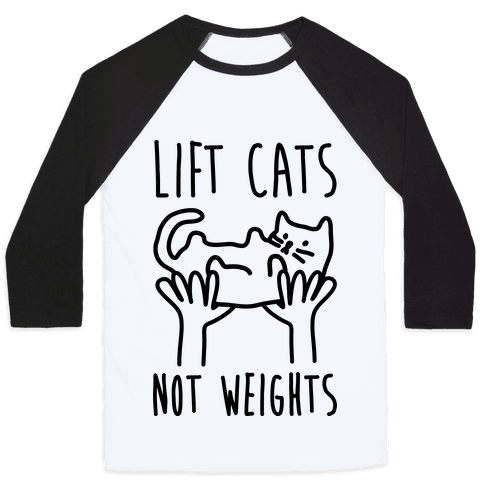Lift Cats Not Weights