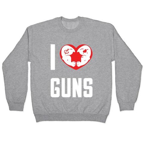 I Heart Guns Pullover