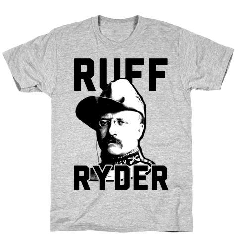 Ruff Ryder Theodore Roosevelt T-Shirt