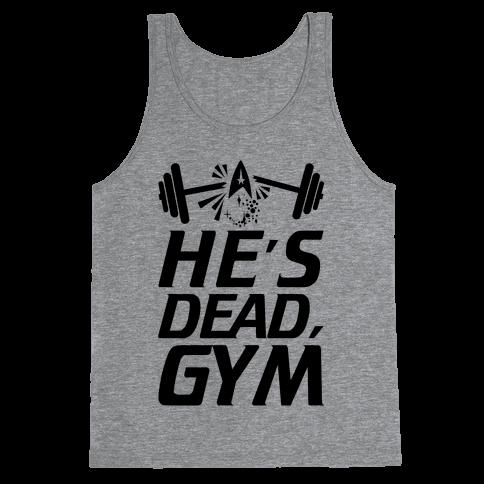 He's Dead, Gym Tank Top
