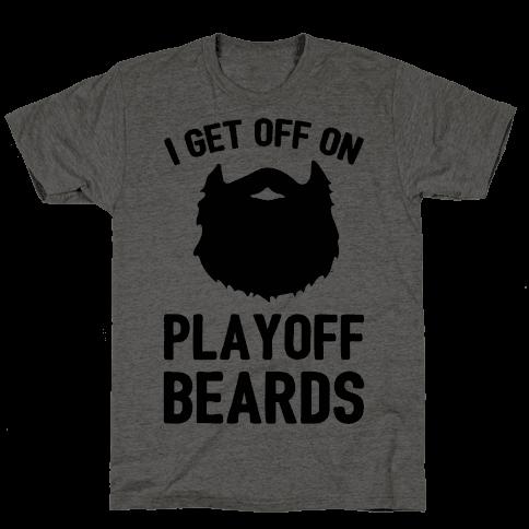 I Get Off On Playoff Beards