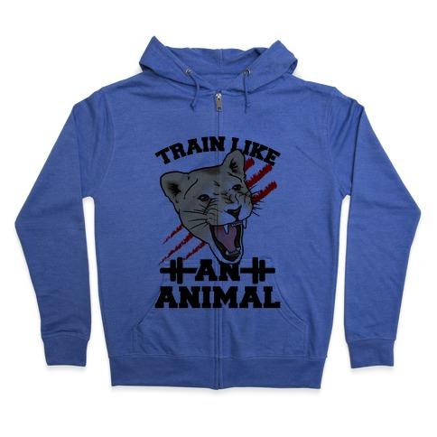 Train Like an Animal (athletic) Zip Hoodie