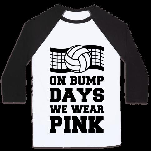 On Bump Days We Wear Pink Baseball Tee