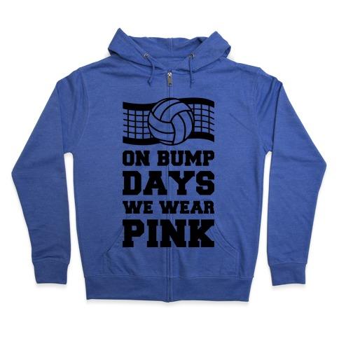 On Bump Days We Wear Pink Zip Hoodie