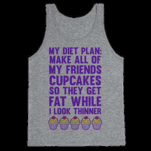 My Diet Plan (Cupcakes) Tank Top