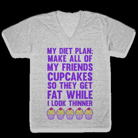 My Diet Plan (Cupcakes) V-Neck Tee Shirt