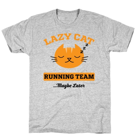 Lazy Cat Running Team T-Shirt