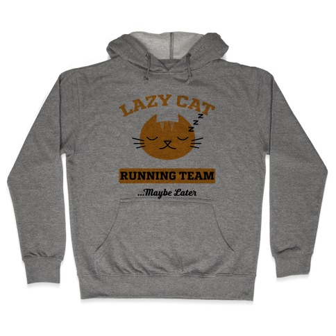 Lazy Cat Running Team Hooded Sweatshirt