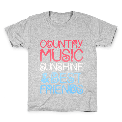 Country Music, Sunshine, and Best Friends Kids T-Shirt
