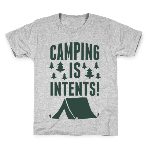 Camping Is Intents! (Green) Kids T-Shirt