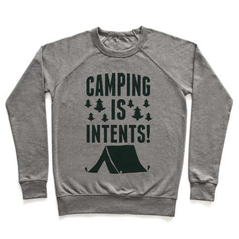 Camping Is Intents! (Green) Pullover