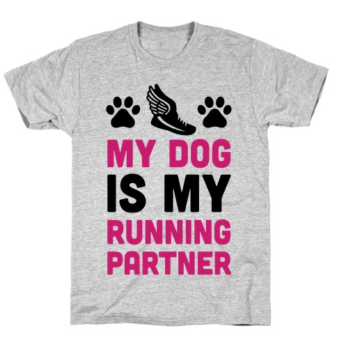 My Dog Is My Running Partner Mens T-Shirt