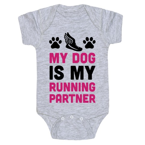 My Dog Is My Running Partner Baby Onesy