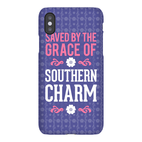 Saved By The Grace Of Southern Charm Phone Case