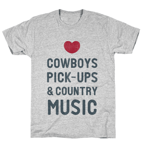 Cowboys, Pickups, and Country Music Mens T-Shirt