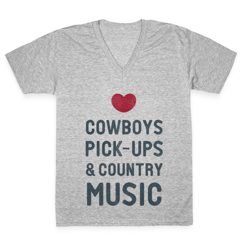 Cowboys, Pickups, and Country Music V-Neck Tee Shirt